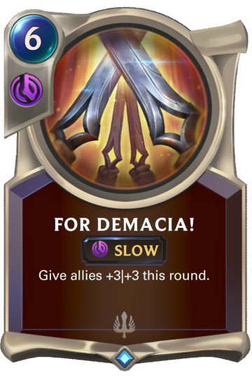 For Demacia!