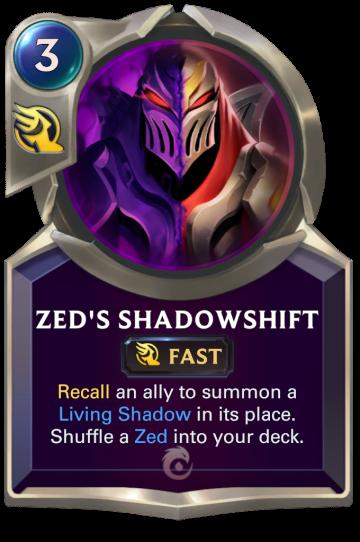 Zed's Shadowshift