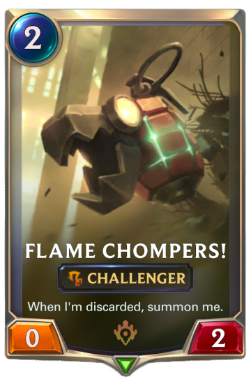 Flame Chompers!