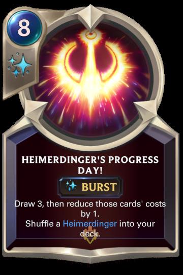 Heimerdinger's Progress Day!
