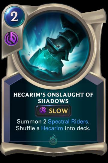 Hecarim's Onslaught of Shadows