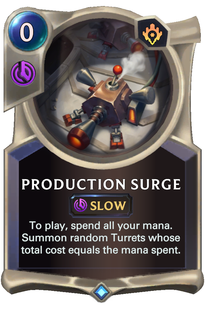 LoR Card: Production Surge