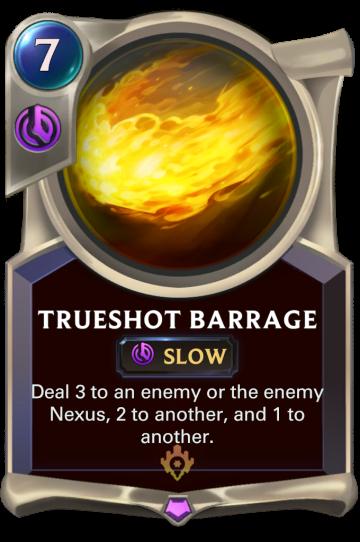 Trueshot Barrage