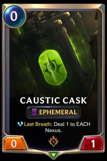 Caustic Cask