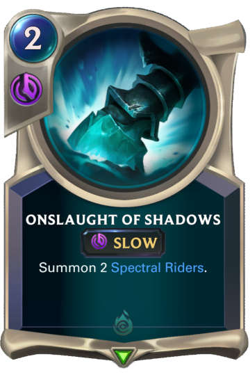 Onslaught of Shadows